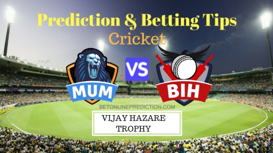 Mumbai vs Bihar 1st Quarter-Final ODI Prediction and Free Betting Tips 14th October 2018