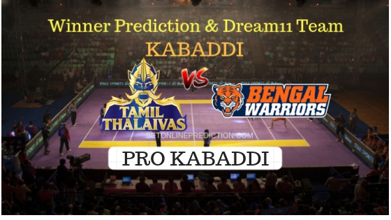 Tamil Thalaivas vs Bengal Warriors Prediction and Free Betting Tips 11th October 2018