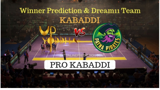 UP Yoddha vs Patna pirates Prediction and Free Betting Tips 11th October 2018