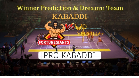 Gujarat Fortunegiant vs U.P. Yoddha 71th Team, Team News, Winner Prediction 18th November 2018