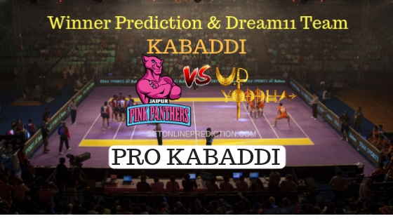 Jaipur Pink Panthers vs U.P. Yoddha 67th Team, Team News, Winner Prediction 16th November 2018