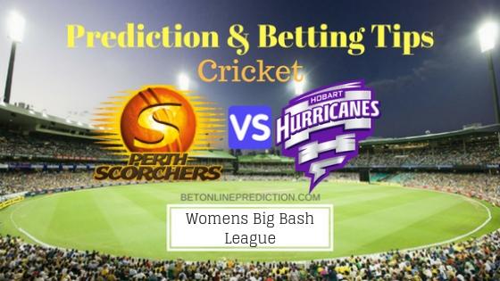 Perth Scorchers Women vs Hobart Hurricanes Women 1st T20 Team, Team News, Winner Prediction 1st December 2018