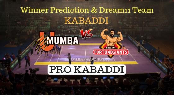 U Mumba vs Gujarat Fortunegiant 57th Team, Team News, Winner Prediction 10th November 2018