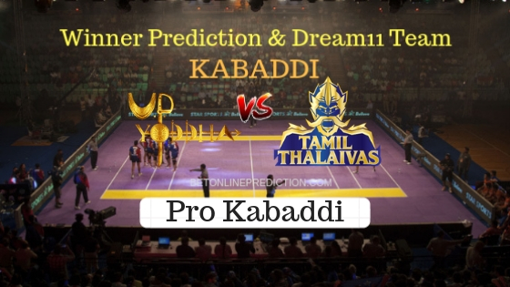 Up Yoddha vs Tamil Thalaivas 44th Team, Team News, Winner Prediction 2nd November 2018