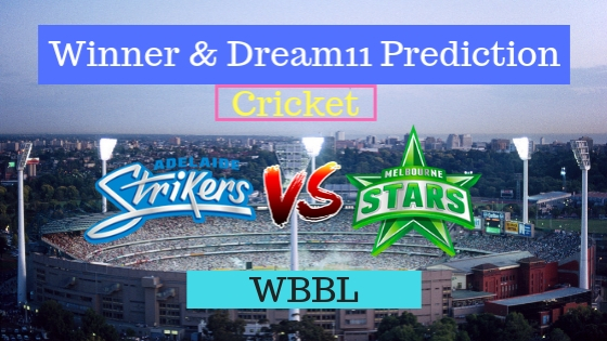 Adelaide Strikers Women vs Melbourne Stars Women 26th T20 Team, Team News, Winner Prediction 23th December 2018