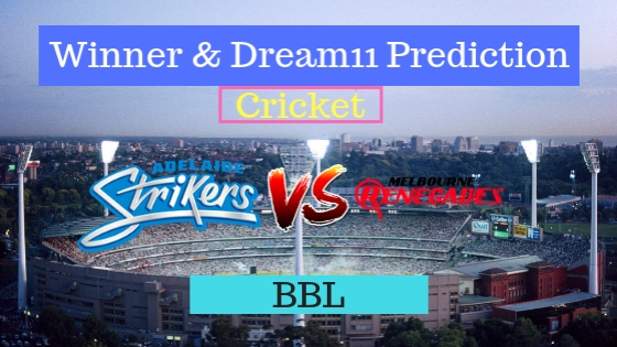 Adelaide Strikers vs Melbourne Renegades 6th T20 Team, Team News, Winner Prediction 23th December 2018