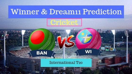 Bangladesh vs Windies 1st T20 Team, Team News, Winner Prediction 16th December 2018