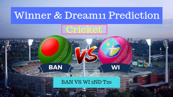 Bangladesh vs Windies 2nd T20 Team, Team News, Winner Prediction 20th December 2018