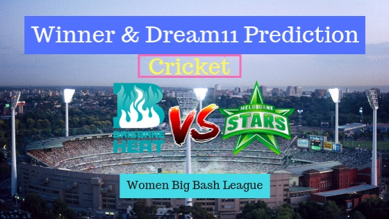 Brisbane Heat Women vs Melbourne Stars Women 21st T20 Team, Team News, Winner Prediction 19th December 2018