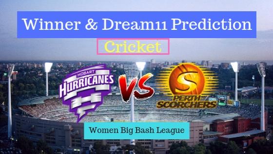 Hobart Hurricanes Women vs Perth Scorchers Women 20th T20 Team, Team News, Winner Prediction 18th December 2018