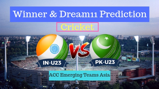 India U23 vs Pakistan U23 2nd Semi-Final ODI Team, Team News, Winner Prediction 13th December 2018