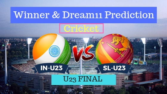 India U23 vs Sri Lanka U23 Final ODI Team, Team News, Winner Prediction 15th December 2018