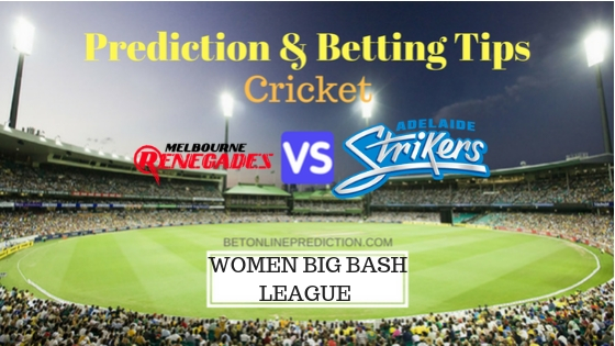 Melbourne Renegades Women vs Adelaide Strikers Women 7th T20 Team, Team News, Winner Prediction 08th December 2018