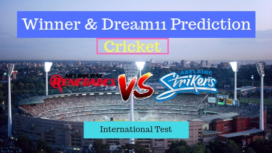 Melbourne Renegades vs Adelaide Strikers 18th T20 Team, Team News, Winner Prediction 3rd January 2018