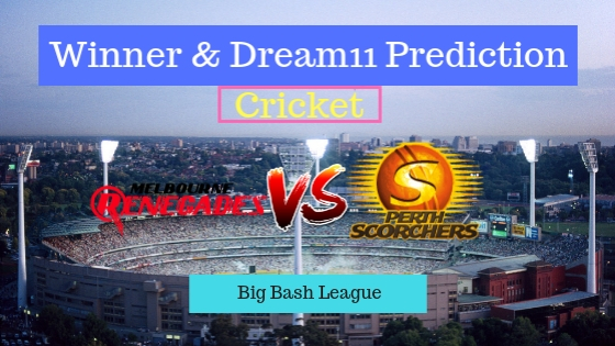 Melbourne Renegades vs Perth Scorchers 2nd T20 Team, Team News, Winner Prediction 20th December 2018