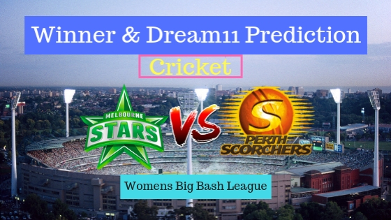 Melbourne Stars Women vs Perth Scorchers Women 16th T20 Team, Team News, Winner Prediction 16th December 2018