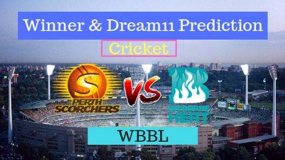 Perth Scorchers Women vs Brisbane Heat Women 30th T20 Team, Team News, Winner Prediction 26th December 2018