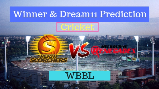 Perth Scorchers Women vs Melbourne Renegades Women 28th T20 Team, Team News, Winner Prediction 23th December 2018
