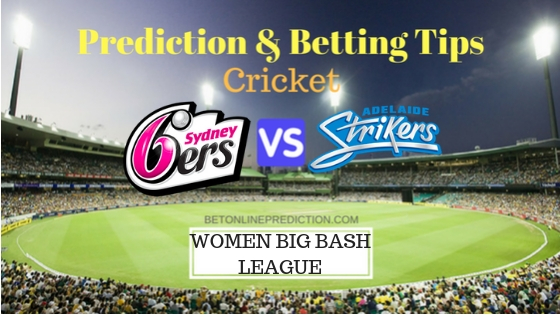 Sydney Sixers Women vs Adelaide Strikers Women 32nd T20 Team, Team News, Winner Prediction 28th December 2018