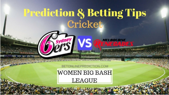 Sydney Sixers Women vs Melbourne Renegades Women 31st T20 Team, Team News, Winner Prediction 27th December 2018