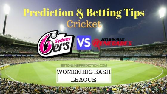 Sydney Sixers Women vs Melbourne Renegades Women 31st T20 Team, Team News, Winner Prediction 27th December 2018