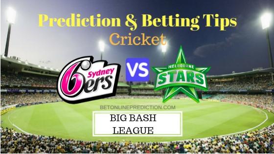 Sydney Sixers vs Melbourne Stars 10th T20 Team, Team News, Winner Prediction 27th December 2018