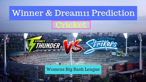 Sydney Thunder Women vs Adelaide Strikers Women 17th T20 Team, Team News, Winner Prediction 16th December 2018