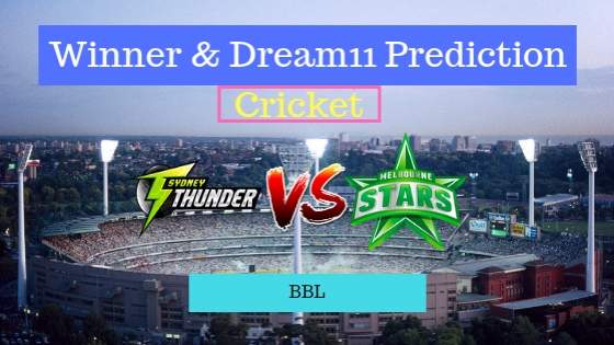 Sydney Thunder vs Melbourne Stars 3rd T20 Team, Team News, Winner Prediction 21th December 2018