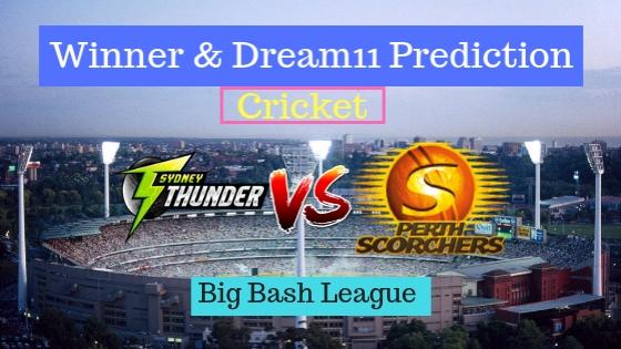 Sydney Thunder vs Perth Scorchers 17th T20 Team, Team News, Winner Prediction 2nd January 2018
