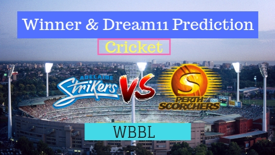 Adelaide Strikers Women vs Perth Scorchers Women 51st T20 Team, Team News, Winner Prediction 12th January 2019