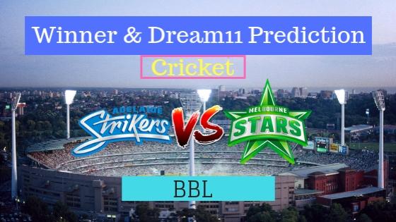 Adelaide Strikers vs Melbourne Stars 27th T20 Team, Team News, Winner Prediction 11th January 2019