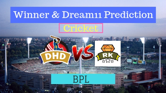 Dhaka Dynamites vs Rajshahi Kings 17th T20 Team, Team News, Winner Prediction 16th January 2019