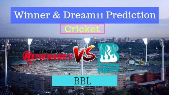 Melbourne Renegades vs Brisbane Heat 29th T20 Team, Team News, Winner Prediction 13th January 2019