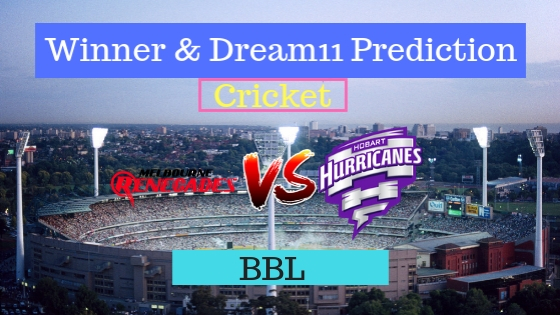 Melbourne Renegades vs Hobart Hurricanes 23rd T20 Team, Team News, Winner Prediction 07th January 2019