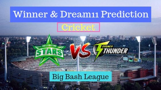 Melbourne Stars vs Sydney Thunder 20th T20 Team, Team News, Winner Prediction 05th January 2019