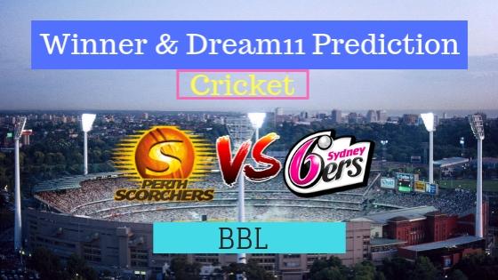 Perth Scorchers vs Sydney Sixers 30th T20 Team, Team News, Winner Prediction 13th January 2019