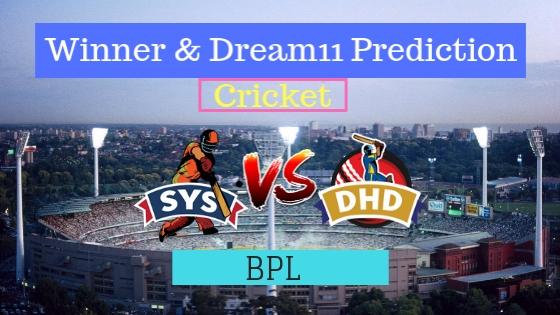 Sylhet Sixers vs Dhaka Dynamites 19th T20 Team, Team News, Winner Prediction 18th January 2019