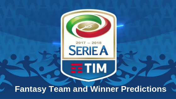 Serie A League 2019 Fantasy Team and Winner Predictions