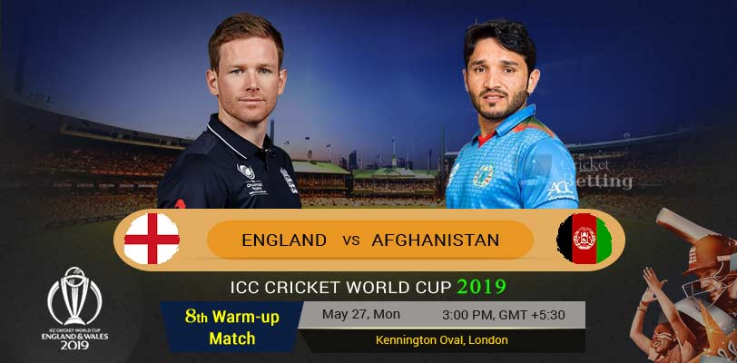 England vs Afghanistan 8th Warm-up Match World Cup