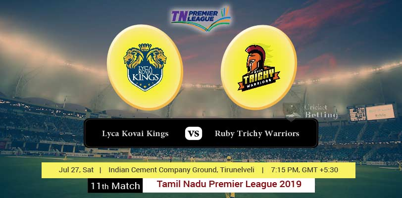 Lyca Kovai Kings vs Ruby Trichy Warriors 11th T20 TNPL