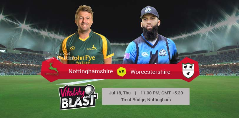 Nottinghamshire vs Worcestershire T20 T20 Blast