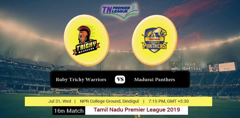 Ruby Trichy Warriors vs Madurai Panthers 16th T20 TNPL