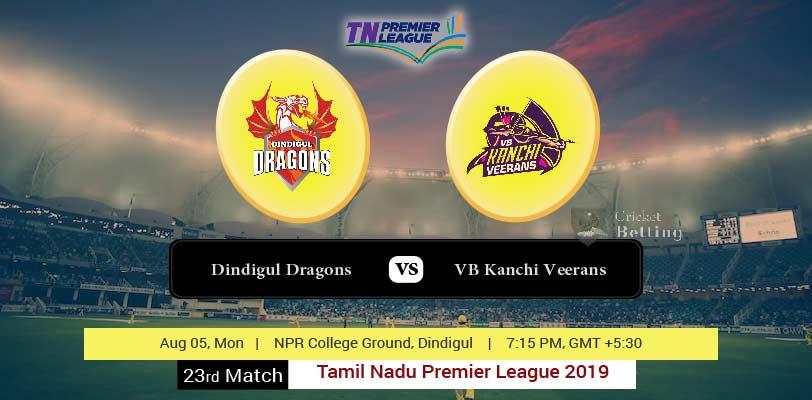 Dindigul Dragons vs VB Kanchi Veerans 23rd T20 TNPL