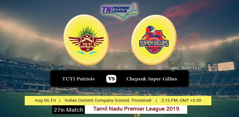 TUTI Patriots vs Cheapauk Super Gillies 27th T20 TNPL