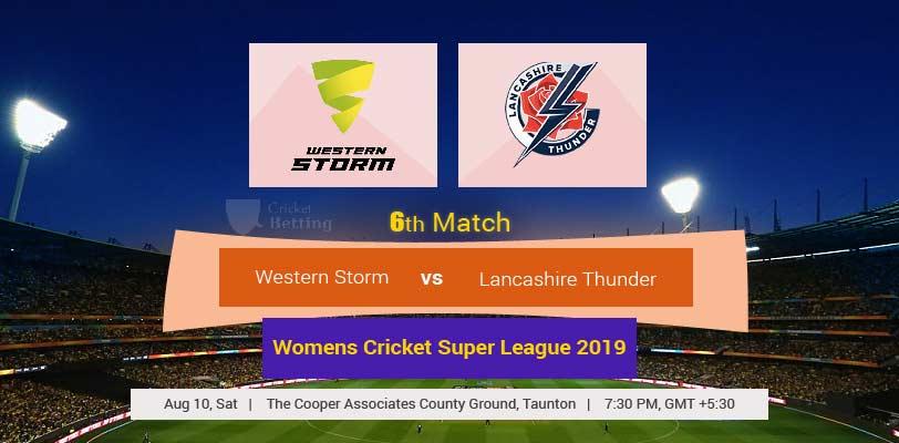 Western Storm vs Lancashire 6th T20 Women Cricket Super League
