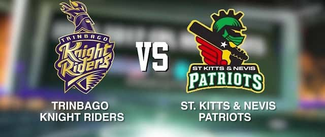 Trinbago Knight Riders vs St Kitts and Nevis Patriots CPL