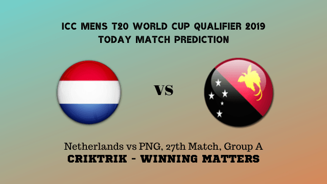 Netherlands vs Papua New Guinea ICC T20 World Cup Qualifier