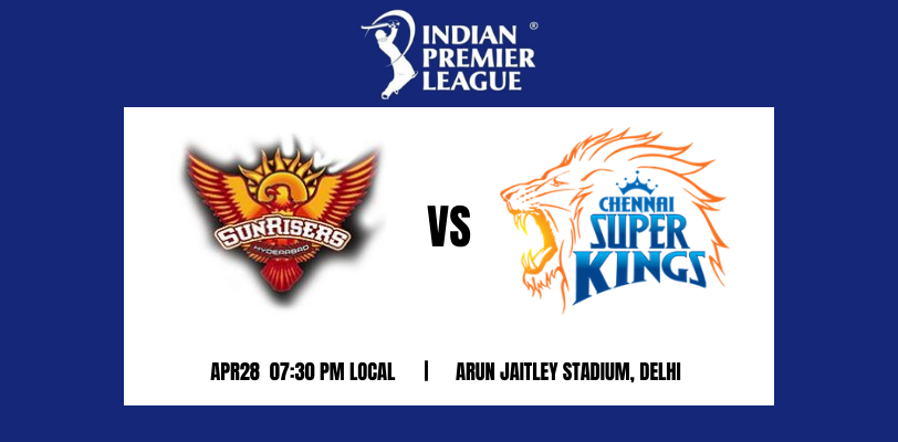Chennai Super Kings vs Sunrisers Hyderabad 23th T20 IPL 2021
