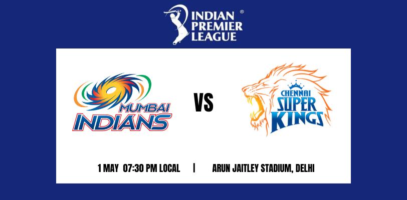 Mumbai Indians vs Chennai Super Kings 27th T20 IPL 2021